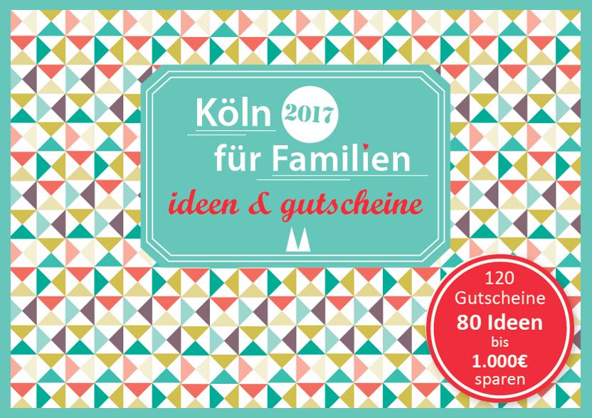 Gutscheinbuch für Familien - Köln Ideen