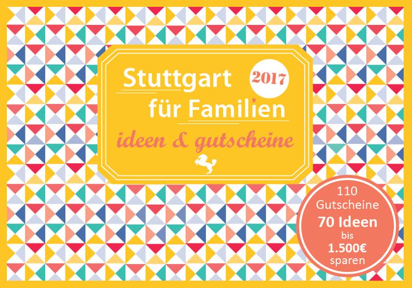 Gutscheinbuch für Familien - Stuttgart und Umland Freizeittipps