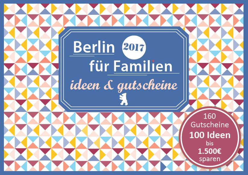 Gutscheinbuch für Familien - Berlin Ideen
