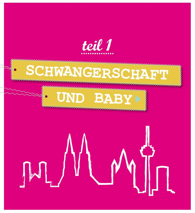 Buch Köln mit Kind Schwangerschaft